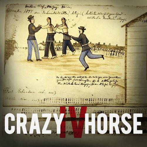 Crazy Horse (Part 4)