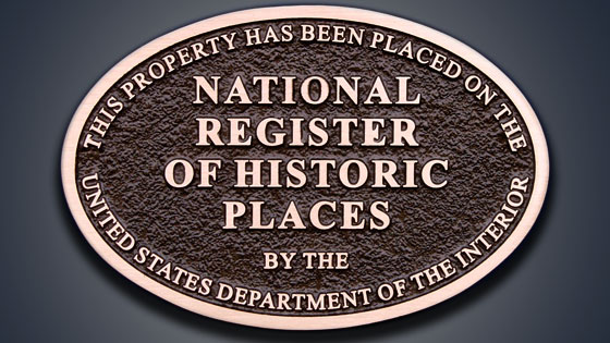 How do you know if your property is eligible to be listed on the National Register for Historic Places?  - Check out the National Register Criteria.