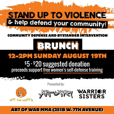 Off The Waffle and Warrior Sisters are teaming up to offer a community defense training - with waffles! Learn techniques to stand up for your community and combat racist and sexist harassment. From recognizing red flags to de-escalating a conflict, we'll be learning and practicing accessible, real-life tools to make our community safer for everyone. Delicious waffles from Off The Waffle will join donated brunch snacks and coffee from community members and local businesses like Elegant Elephant Baking Company. We'll be sharing food beginning at noon, and the training will begin at 12:30pm.No experience necessary, beginners welcome! This training is open to men as well. Registration encouraged but not required. Let us know you're coming by filling out the short form below. Everyone is welcome regardless of whether they can donate, but we are requesting a sliding scale $5-$20 donations from those who can afford it.Warrior Sisters is a nonprofit organization dedicated to making empowerment-based, woman-centered self-defense education accessible to all women, regardless of economic status.  Thank you to our host Art of War MMA! -