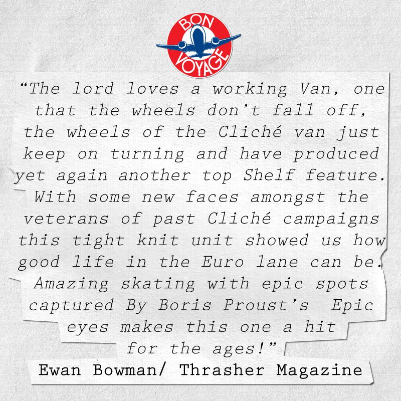 Ewan Bowman | Thrasher Magazine Cliche Bon Voyage Quote