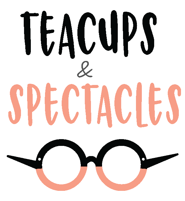 Teacups & Spectacles