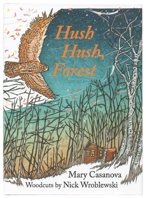 Hush Hush Forest Nick Wroblewski Woodcuts