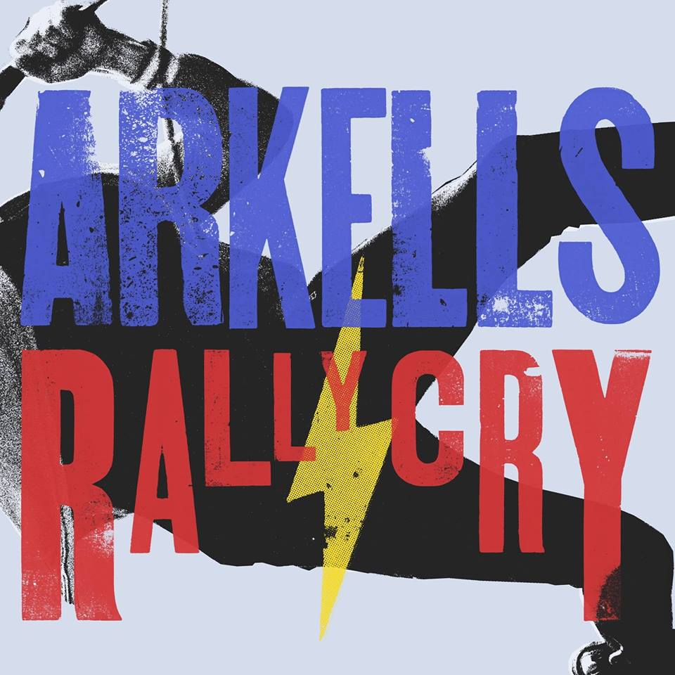 arkells rally cry.jpg