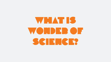 wonder of science the wonder of science program is building knowledge passion and enthusiasm for science technology engineering and mathematics stem in queenslands