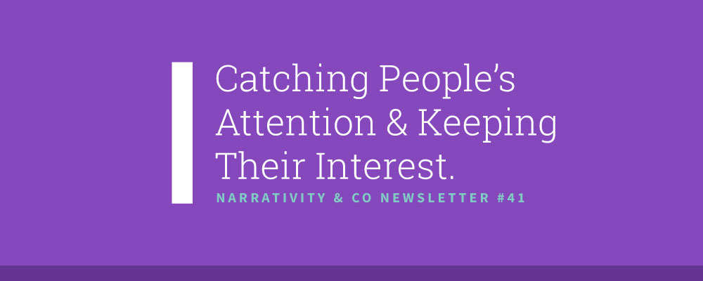 narrativity-co-catching-people-attention-keeping-their-interest.png