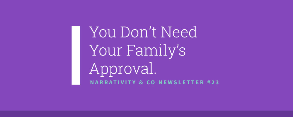 narrativity-co-family-approval