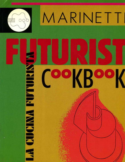 Marinetti futurist cookbook