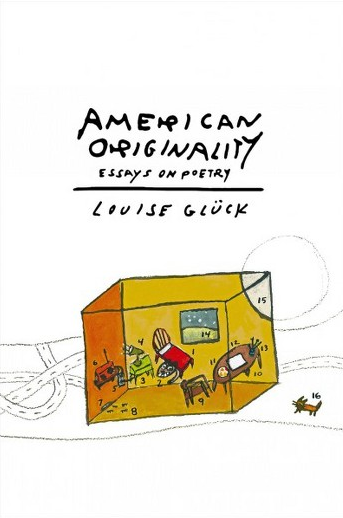American Originality  by Louise Gluck