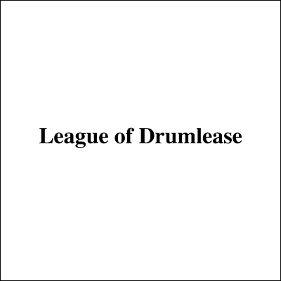 League of Drumlease