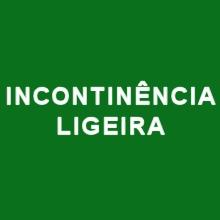 INCONTINÊNCIA LIGEIRA EGOSAN