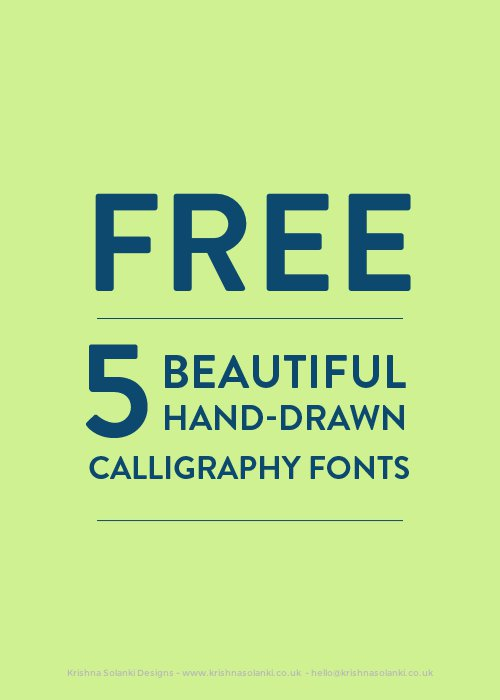 Krishna Solanki Designs FREE 5 Beautiful Hand Drawn Calligraphy Fonts