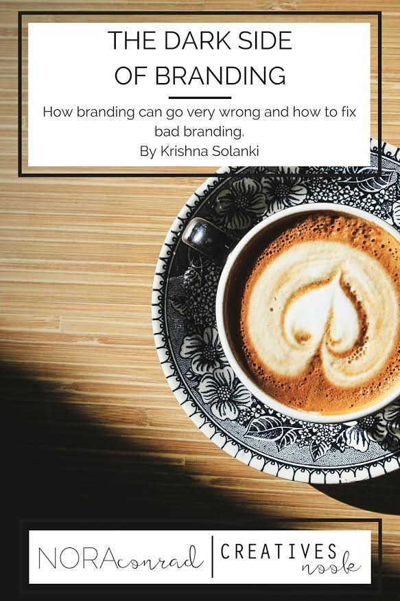 The dark side of branding - how branding can go very wrong and how to fix bad branding