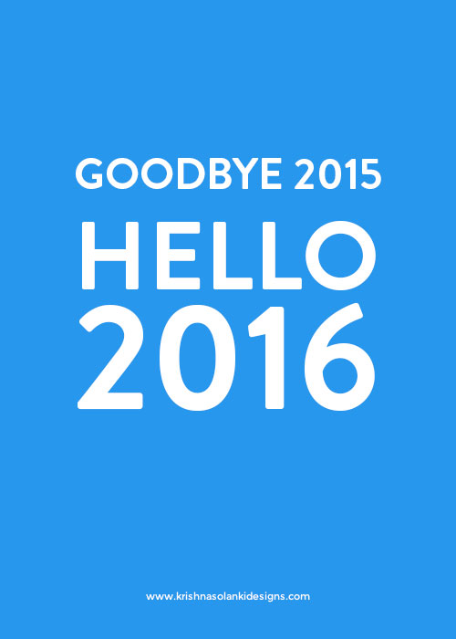 Goodbye 2015...Hello 2016!