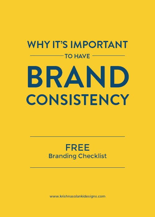 Why its important to have brand consistency - FREE branding checklist.jpg