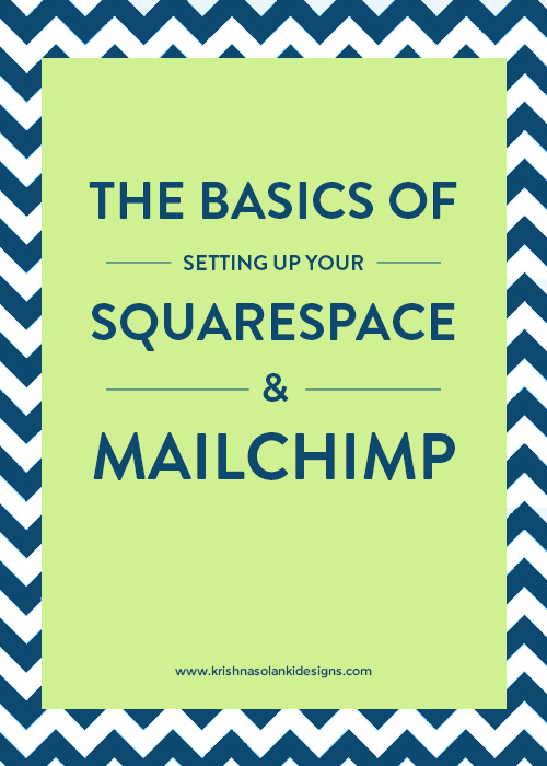 The Basics Of Setting Up Your Squarespace And MailChimp