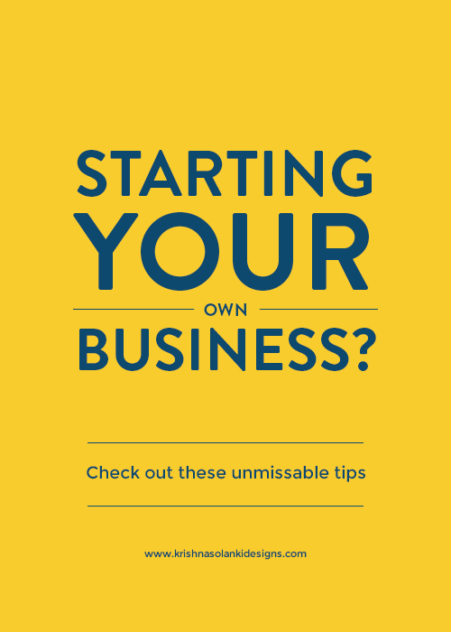 Starting your own business? Check out these unmissable tips