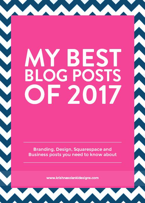 Krishna Solanki Designs - My Best Blog Posts Of 2017.jpg