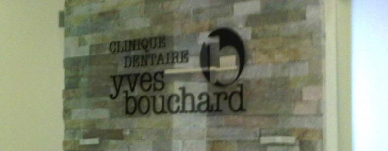 La Clinique Dentaire Yves Bouchard