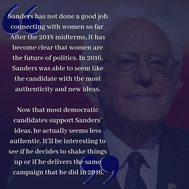 "Our associates generally like Sen. Bernie Sanders, but feel that his time as a presidential candidate has come and gone.  Whether due to his age, or due to him not standing out in this crowded field as much as he did in 2016, the Blue Lab interns do not see his campaign as being as viable as it could have been.  In the words of one associate, ""I'm worried about the stress of the presidency being too much for someone of Bernie's age.  Look at Obama - even though he was only in his 40's, he looked like he aged 15 or 20 years over the span of his 8-year stay in office.  There are already several other old white men in the race, and if the choice is between the white guy in his 30's and the white guy in his 70's, I'm choosing the younger candidate."""