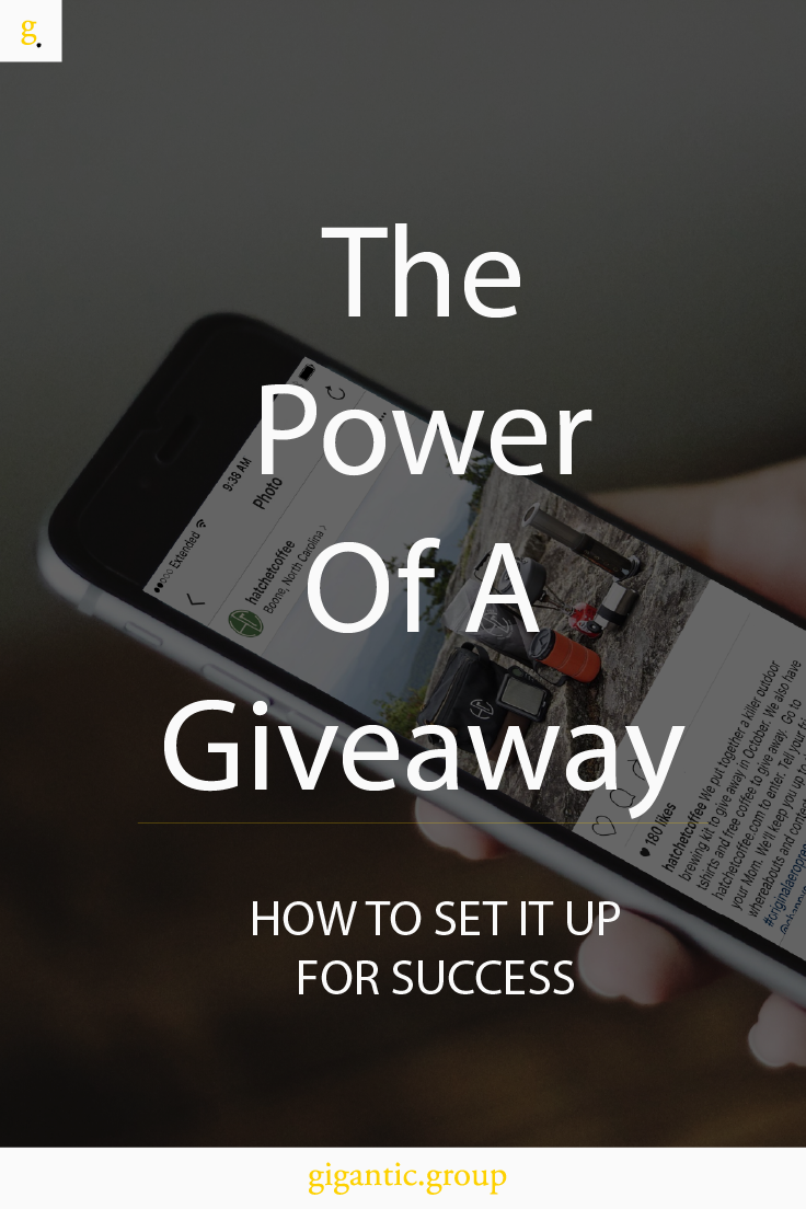 The Power of a Giveaway: How to set it up for success