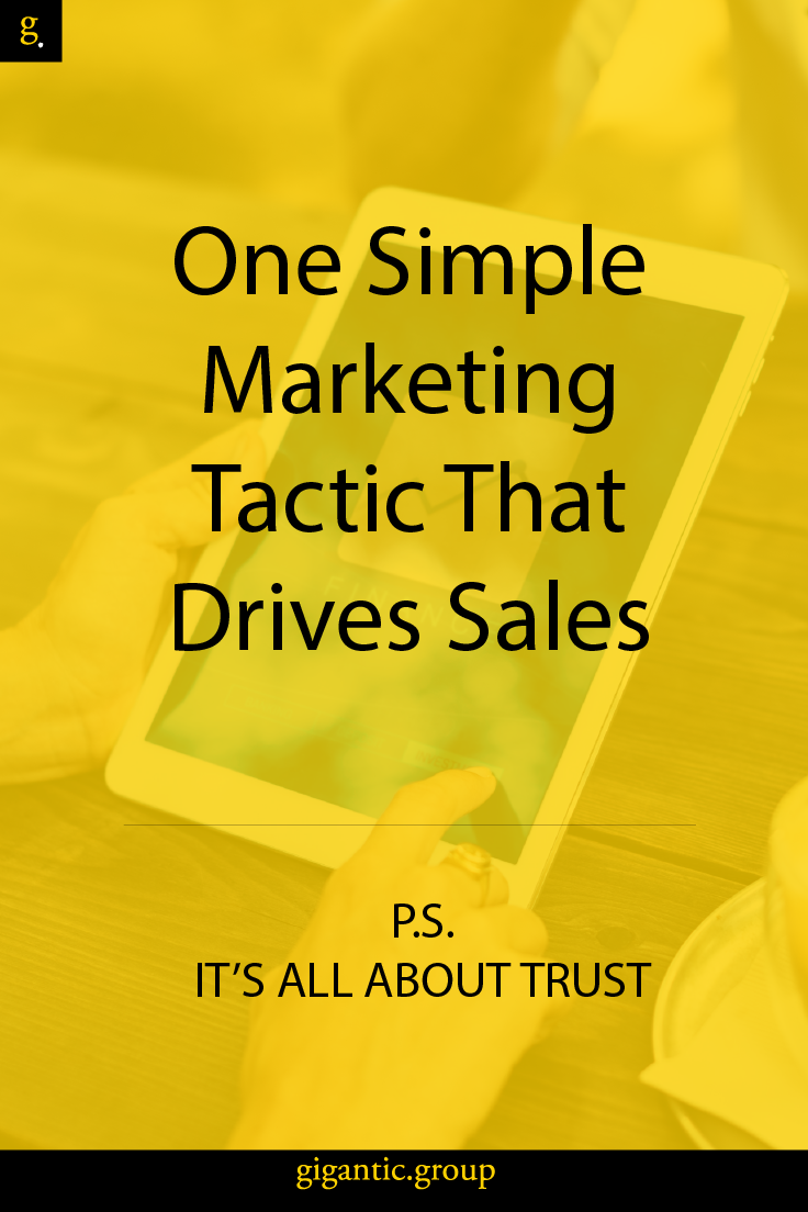 One Simple Marketing Tactic That Drives Sales