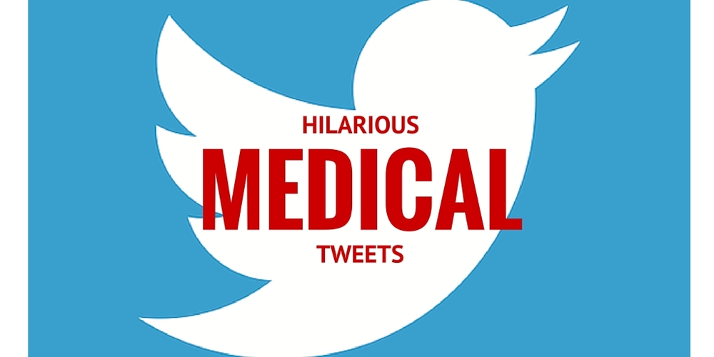 Hilarious Medical Tweets
