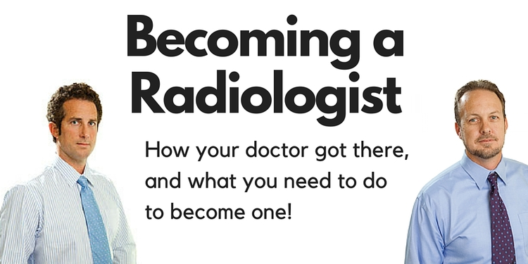 Becoming A Radiologist How Did Your Doctor Get Here Clovis Open Mri