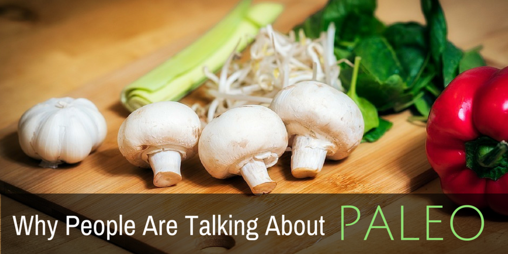 Wh People Are Talking About Paleo, Paleo Diet