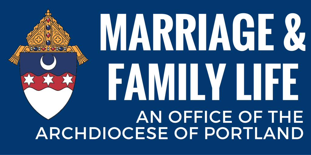Marriage & Family Life Office - Archdiocese of Portland
