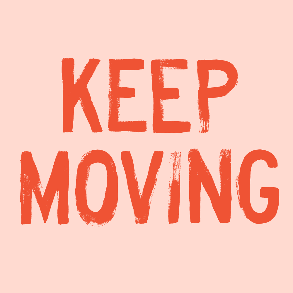 keepmoving.png