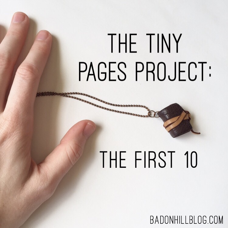 The Tiny Pages Project: the First 10 || An experiment in teeny tiny illustrations in a teeny tiny handmade book || the Badon Hill Blog