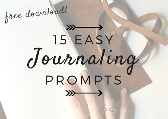 "Get Your Fre Copy of ""Fifteen Easy Journaling Prompts"""