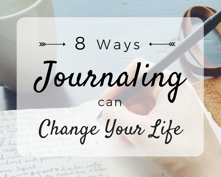8 Ways Journaling Can Change Your Life