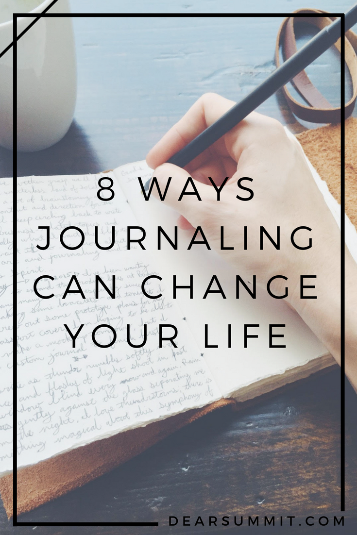 8 Ways Journaling can Change Your Life - DearSummit.com