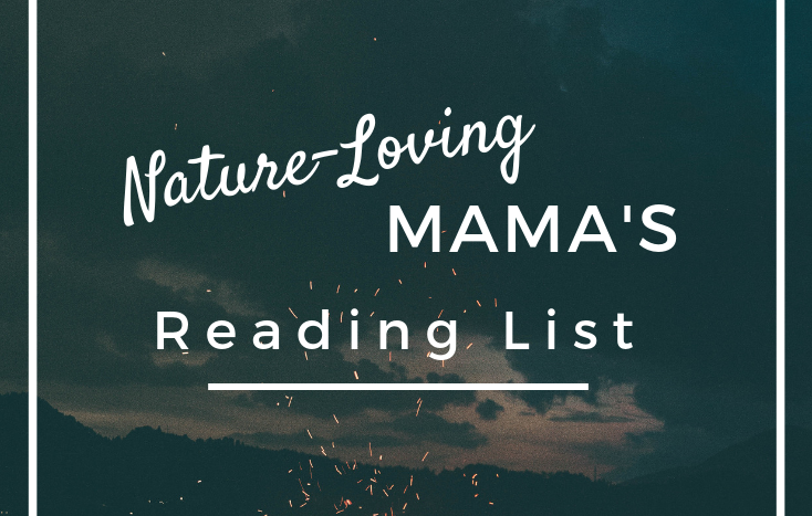 Nature-Loving Mama's Reading List