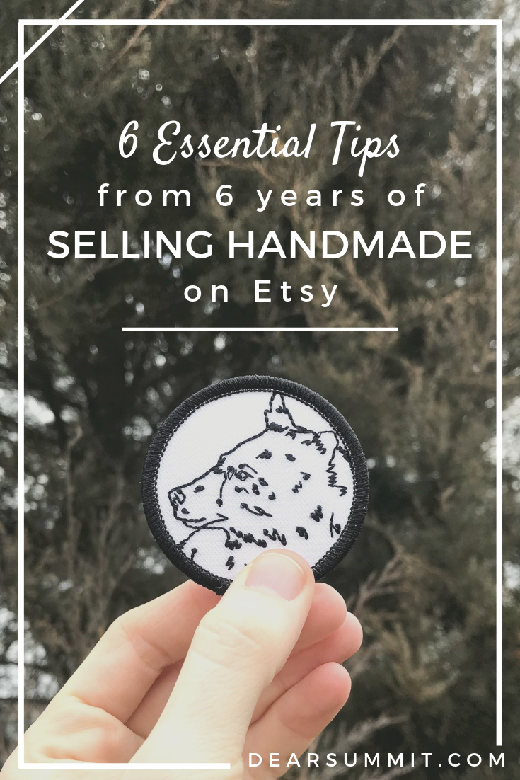 6 Essetial Tips from 6 Years Selling Handmade on Etsy
