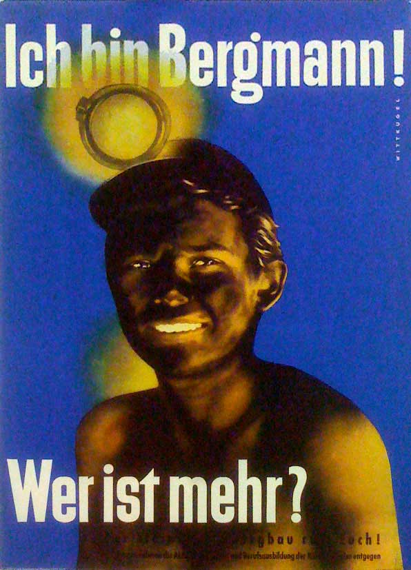 Poster,Ich bin Bergmann! Wer ist mehr? [I Am a Miner! Who's Better?],1952