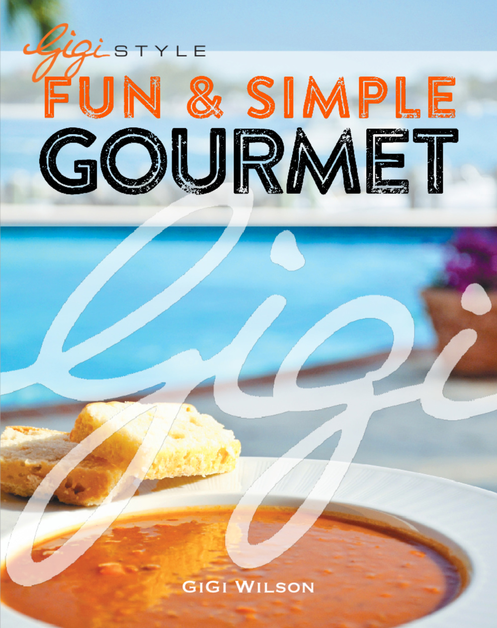 Stay tuned for the summer launch of gigi's new lifestyle cookbook!