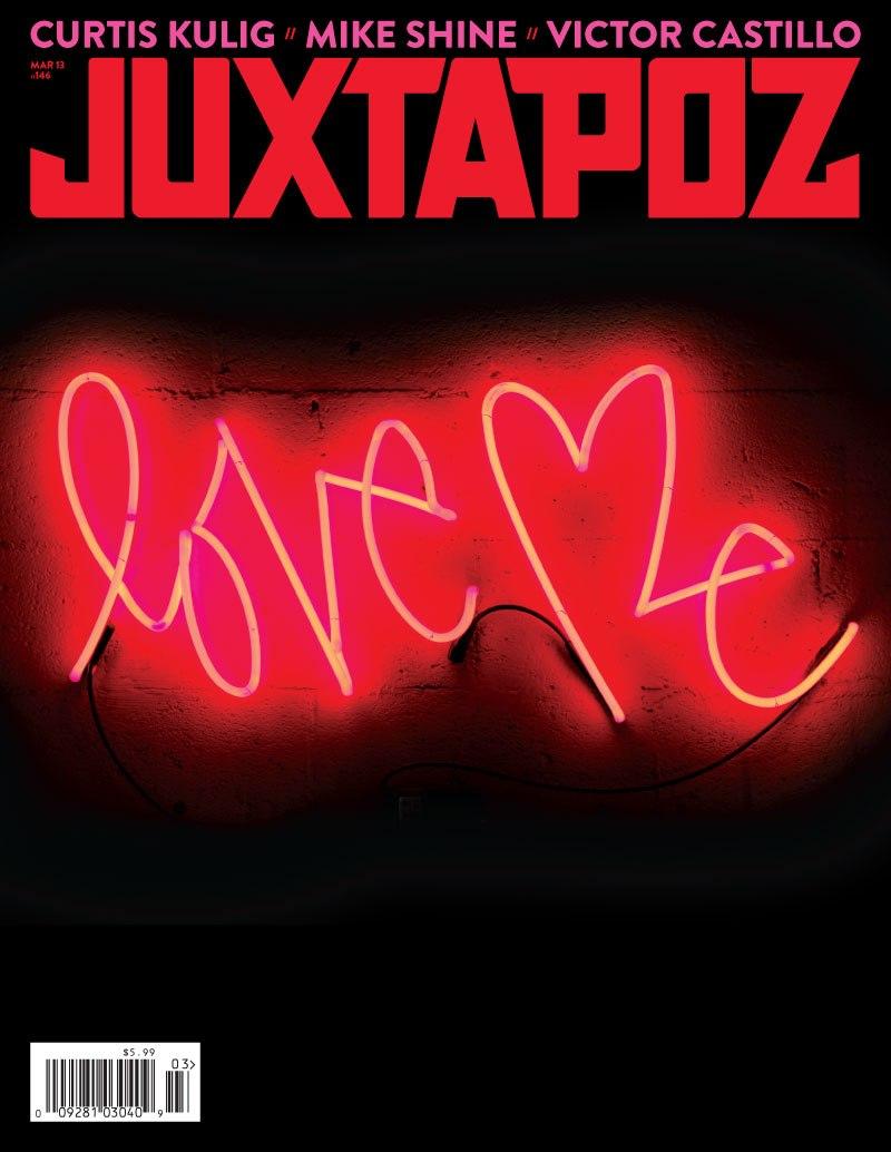 Love Me x Juxtapoz