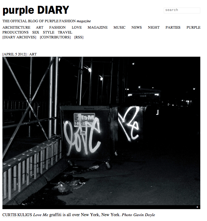 http://purple.fr/diary/entry/curtis-kulig-s-love-me-graffiti-is-all-over-new-york-new-york-photo-gavin-doyle