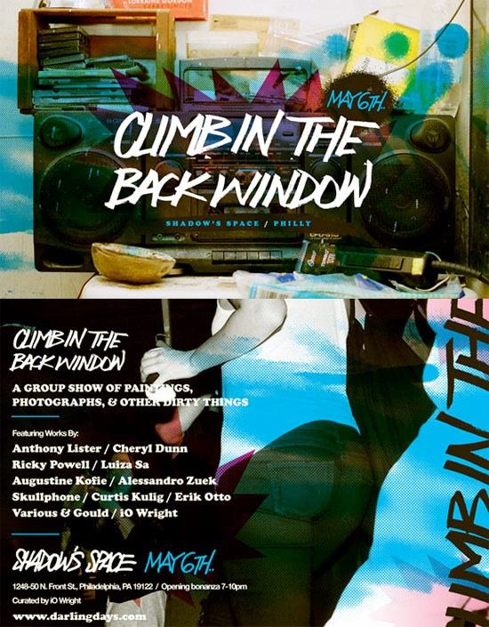 CLIMB IN THE BACK WINDOW at Shadow's Space featuring Curtis Kulig, Anthony Lister, Ricky Powell, Cheryl Dunn, and more.