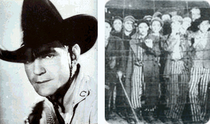 Left: Tom Mix, Right: Prisoners in Nazi Concentration Camp
