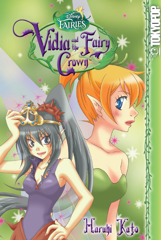 Disney Manga: Fairies - Vidia and the Fairy Crown