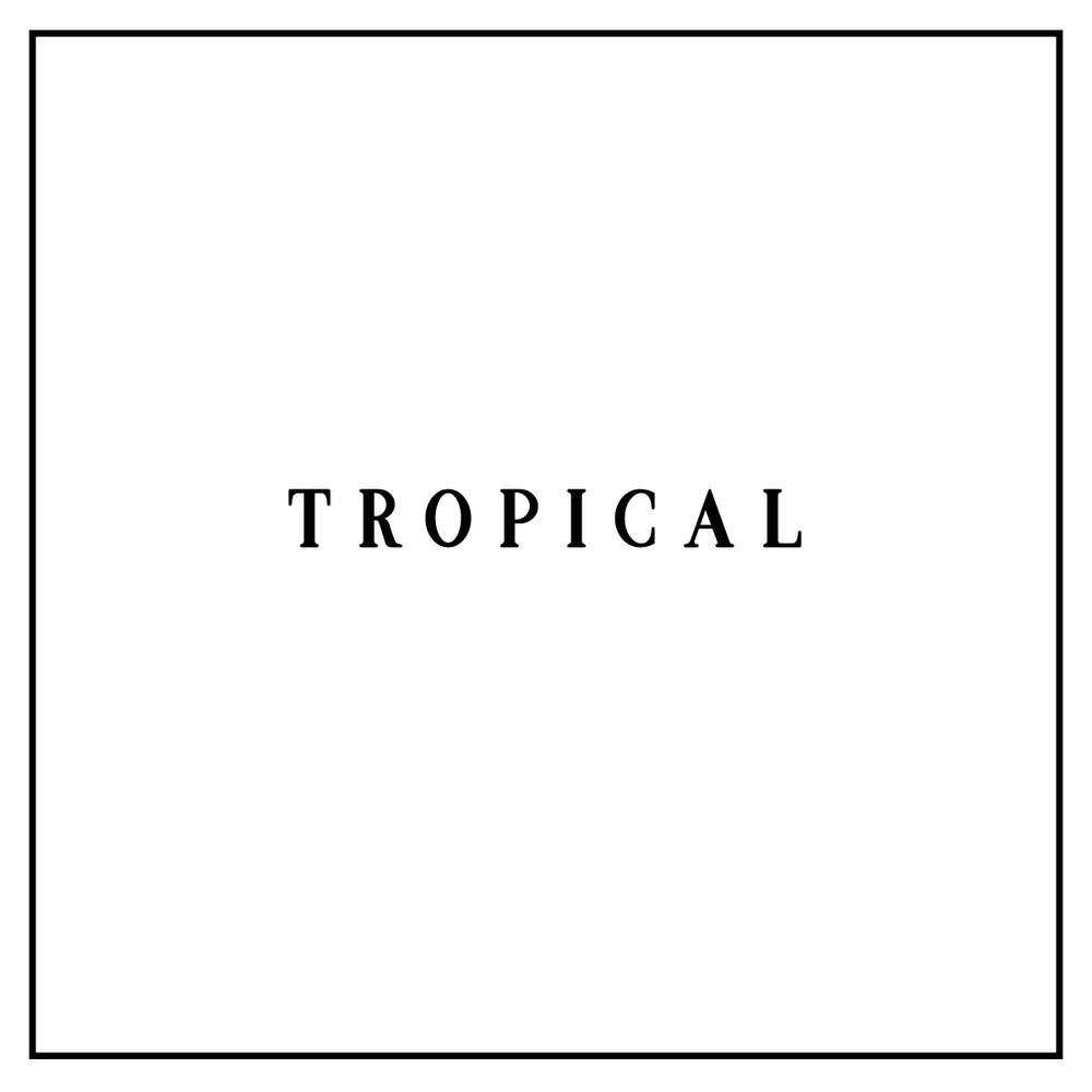 word tropical.jpg