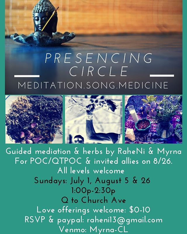 "This upcoming Sunday at 1pm with @myrnamorivivi -Guided meditation, including some silent practice, for meditators of all levels -Sharing, (optional) on what arose during our practice -Song, we will lead some songs & open up the space for folks to share songs, poetry, quotes -Intention-setting -Herbal goodie (honey, tea, spray, or smoking blend)  Let us know if you'll be attending by rsvp'ing and/or donating 💛  Address sent with RSVP🌺 *Please use ""friends and family"" option on paypal so there is no fee and write ""presencing"" in the notes section🌱"