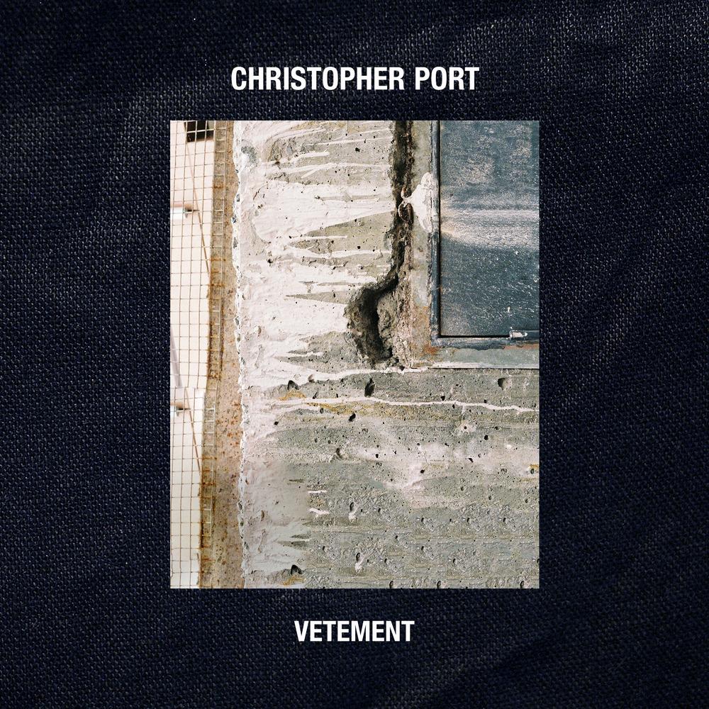 Christopher Port - Vetement EP