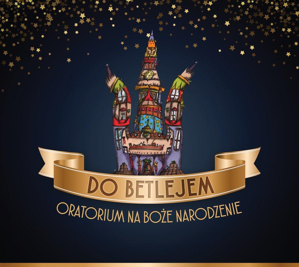 DO BETLEJEM - ORATORIUM NA BOŻE NARODZENIEPoetyckie teksty m.in. Leszka Aleksandra Moczulskiego, Jerzy Stuhr jako narrator (głos), urzekająca muzyka Mikołaja Blajdy.