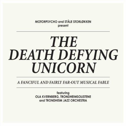 MOTORPSYCHO & STÅLE STORLØKKEN  THE DEATH DEFYING UNICORN (2012)