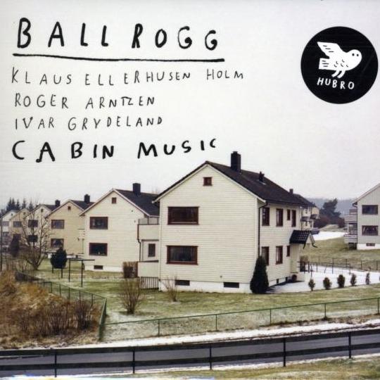 BALLROGG – Cabin Music (2012)
