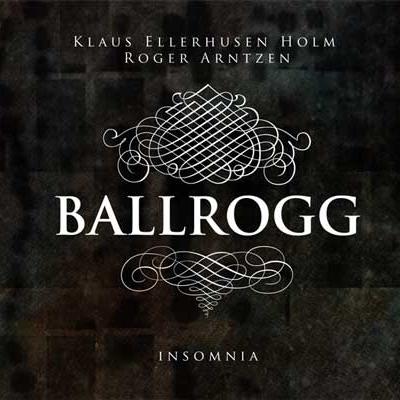 BALLROGG - Insomnia (2010)
